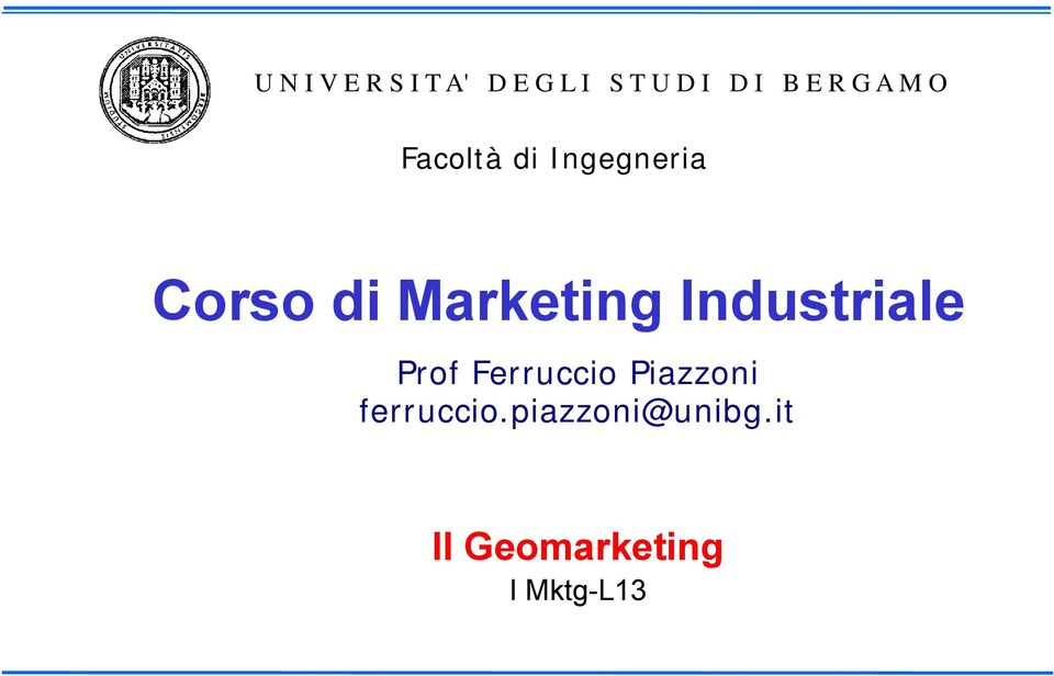 Marketing Industriale Prof Ferruccio Piazzoni