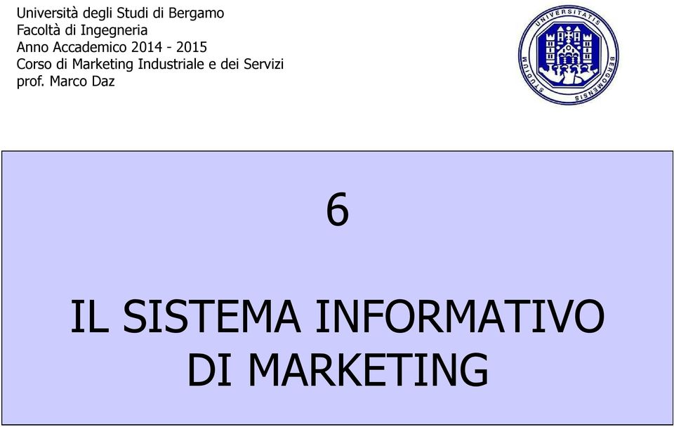 di Marketing Industriale e dei Servizi prof.
