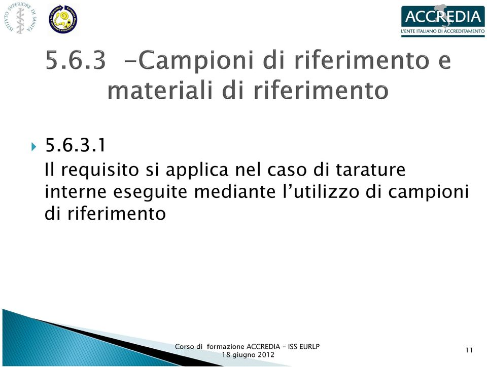 caso di tarature interne