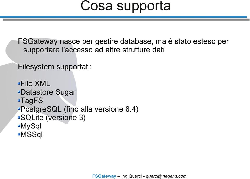 dati Filesystem supportati: File XML Datastore Sugar TagFS