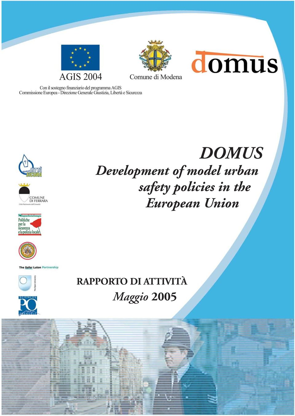 Sicurezza Comune di Modena DOMUS Development of model urban
