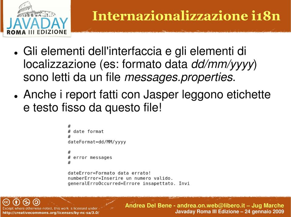 sono letti da un file messages.properties.