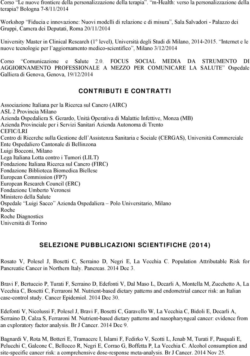 Research (1 level), Università degli Studi di Milano, 201