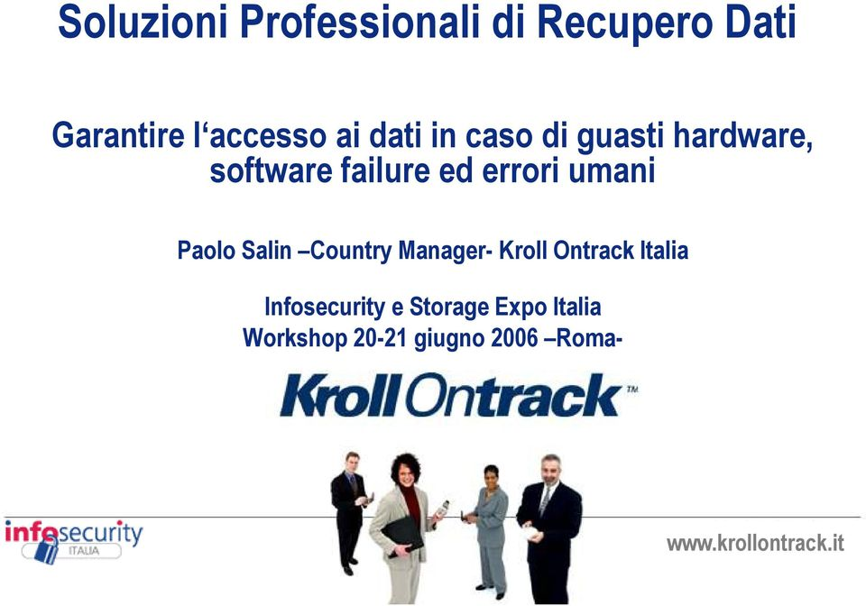 Salin Country Manager- Kroll Ontrack Italia June 22, 2006
