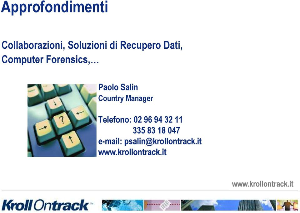 Salin Country Manager Telefono: 02 96 94 32