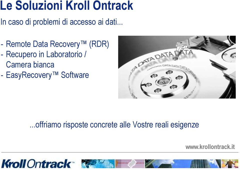 .. - Remote Data Recovery (RDR) - Recupero in