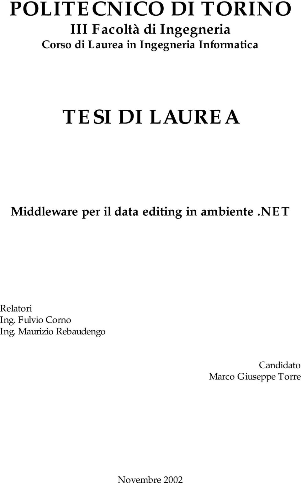 per il data editing in ambiente.net Relatori Ing.