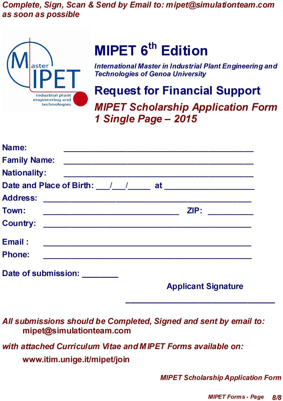 Email : Phone: Date of submission: Applicant Signature All submissions should be Completed, Signed and sent by email to: mipet@simulationteam.