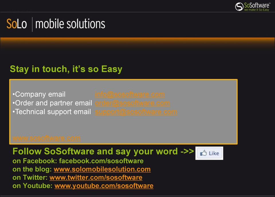 com www.sosoftware.com Follow SoSoftware and say your word ->> on Facebook: facebook.