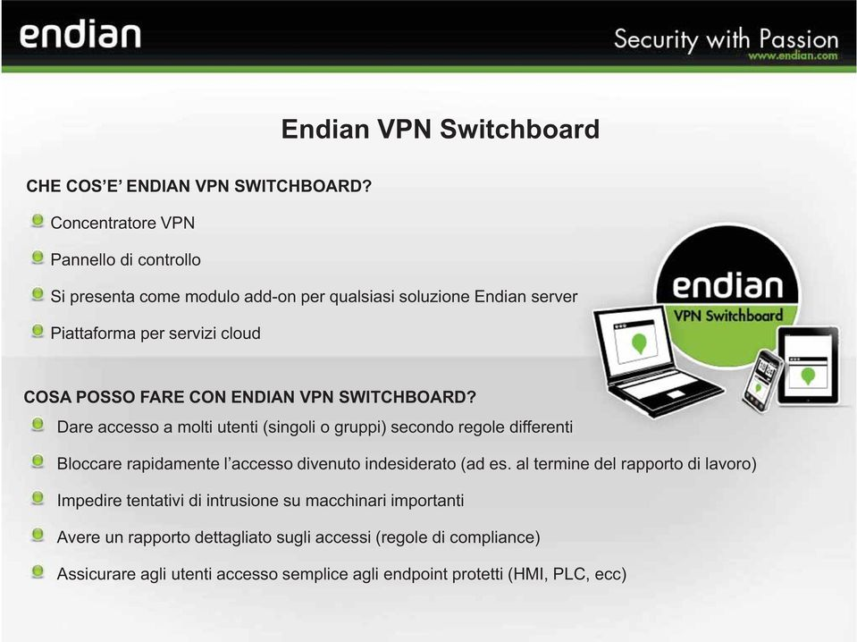 FARE CON ENDIAN VPN SWITCHBOARD?