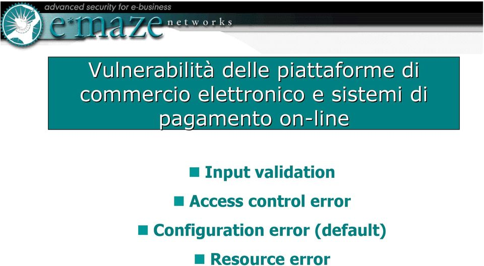 pagamento on-line Input validation Access
