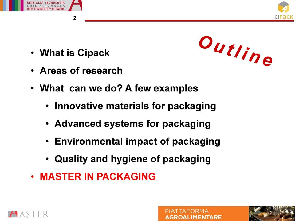 Advanced systems for packaging Environmental impact of