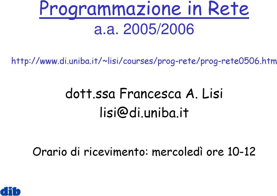 it/~lisi/courses/prog-rete/prog-rete0506.