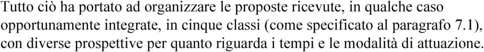 (come specificato al paragrafo 7.