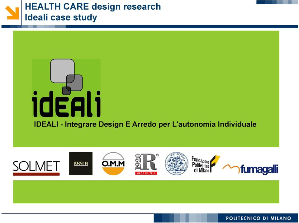IDEALI - Integrare Design