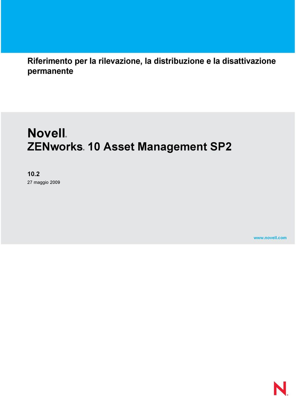 Management SP2 10.2 27 maggio 2009 www.novell.
