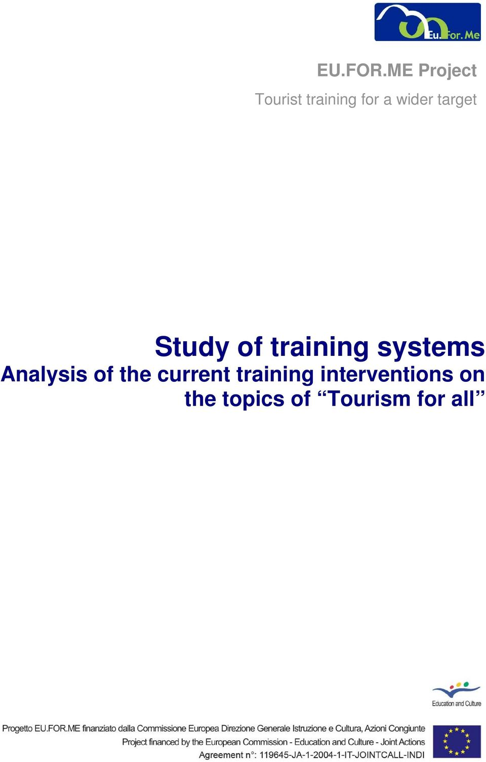 target Study of training systems