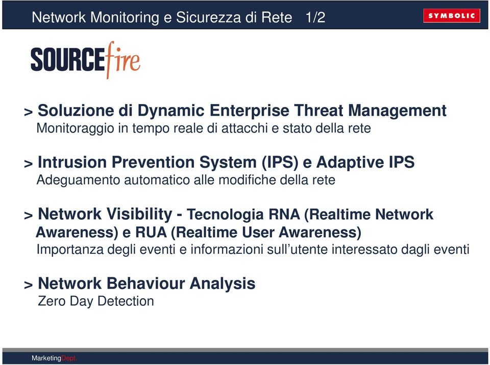 modifiche della rete > Network Visibility - Tecnologia RNA (Realtime Network Awareness) e RUA (Realtime User