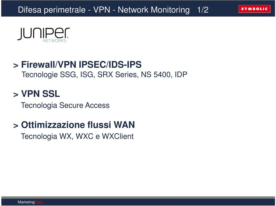 Series, NS 5400, IDP > VPN SSL Tecnologia Secure