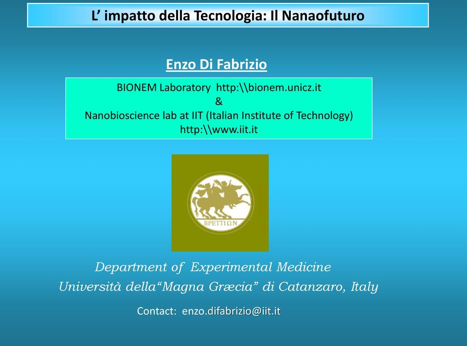 it & Nanobioscience lab at IIT (Italian Institute of Technology)