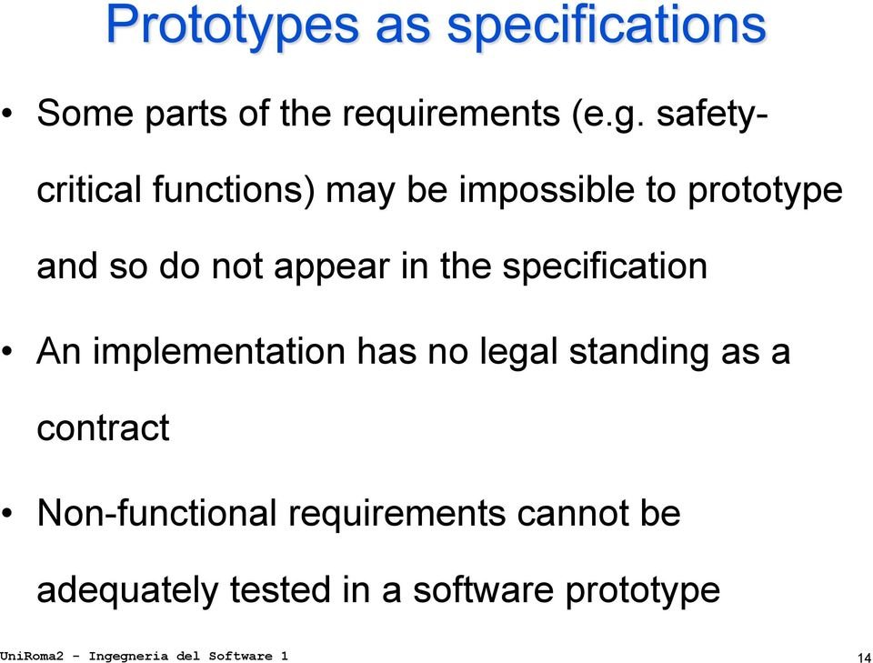 in the specification An implementation has no legal standing as a contract