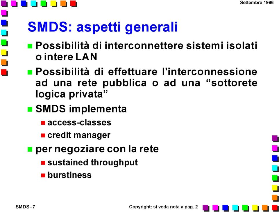 sottorete logica privata implementa access-classes credit manager per