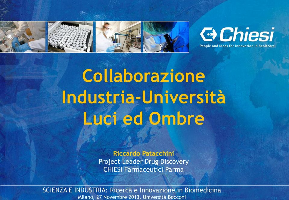 Collaborazione Industria-Università Luci ed Ombre
