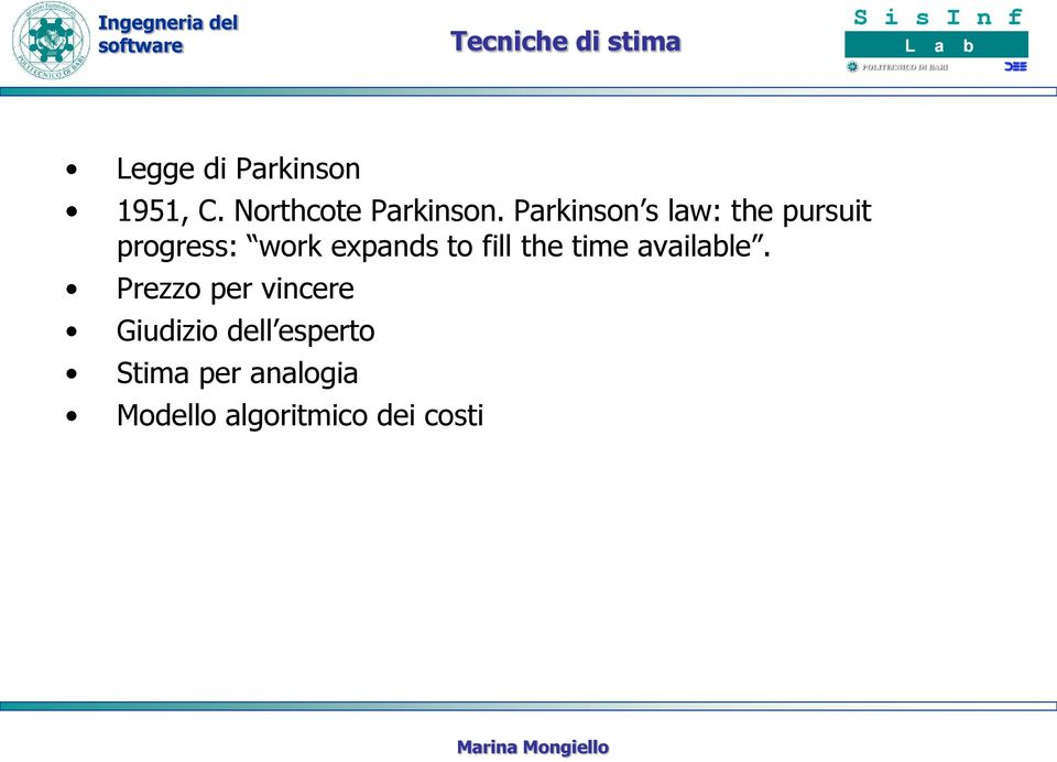 Parkinson s law: the pursuit progress: work expands to