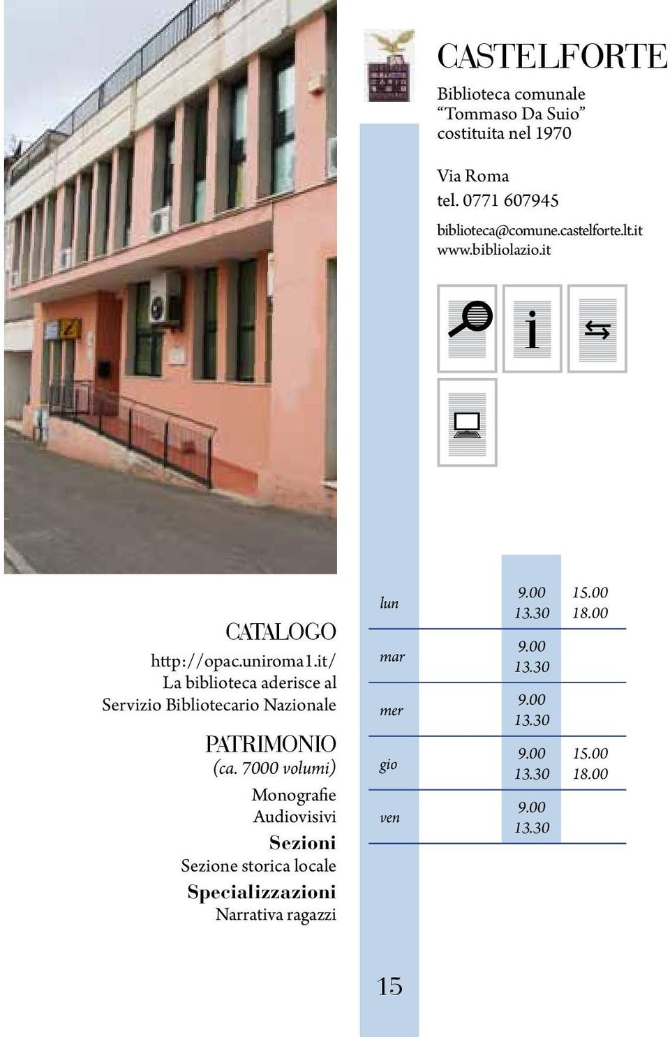 it www.bibliolazio.it http://opac.uniroma1.it/ (ca.