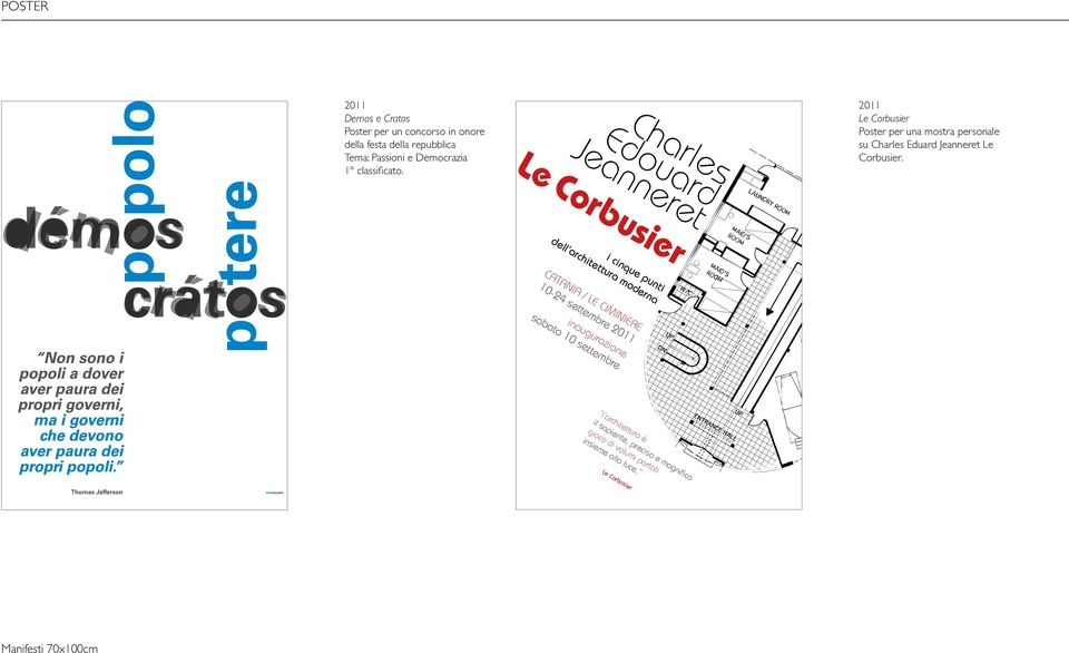 Charles Edouard Jeanneret Le Corbusier 2011 Le Corbusier Poster per una mostra personale su Charles Eduard Jeanneret Le