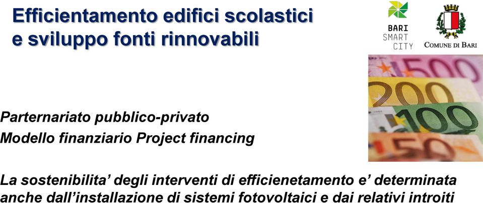 La sostenibilita degli interventi di efficienetamento e determinata