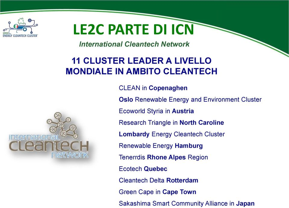 Triangle in North Caroline Lombardy Energy Cleantech Cluster Renewable Energy Hamburg Tenerrdis Rhone Alpes