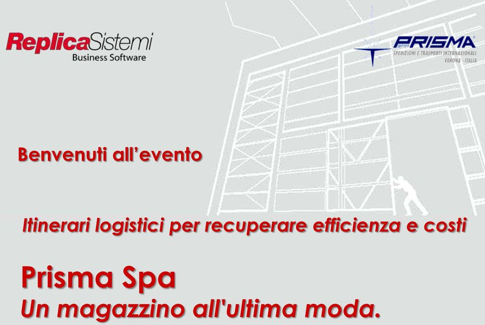 logistici per recuperare efficienza e