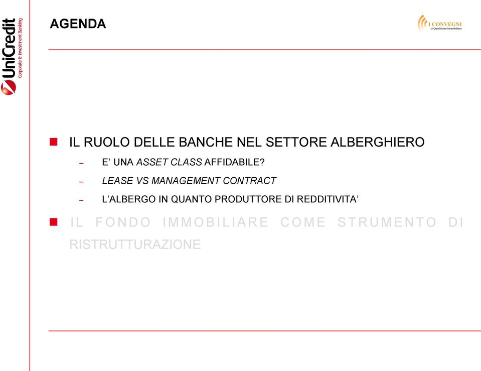 LEASE VS MANAGEMENT CONTRACT L ALBERGO IN QUANTO