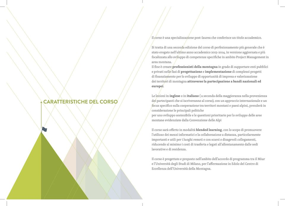 competenze specifiche in ambito Project Management in area montana.