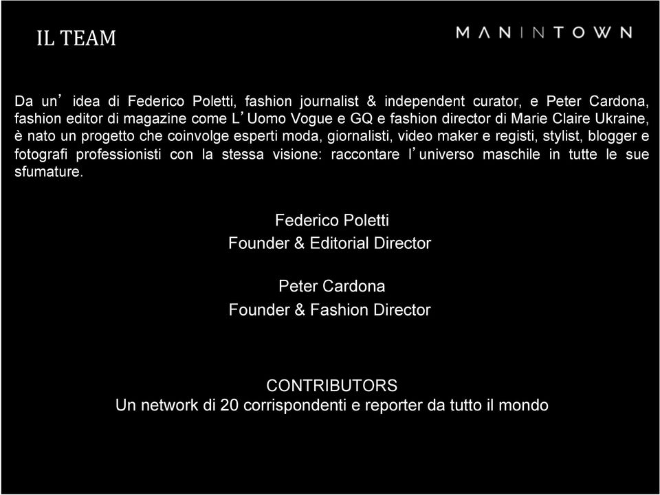 e fashion director di Marie Claire Ukraine, è nato un progetto che coinvolge esperti moda, giornalisti, video maker e registi, stylist,