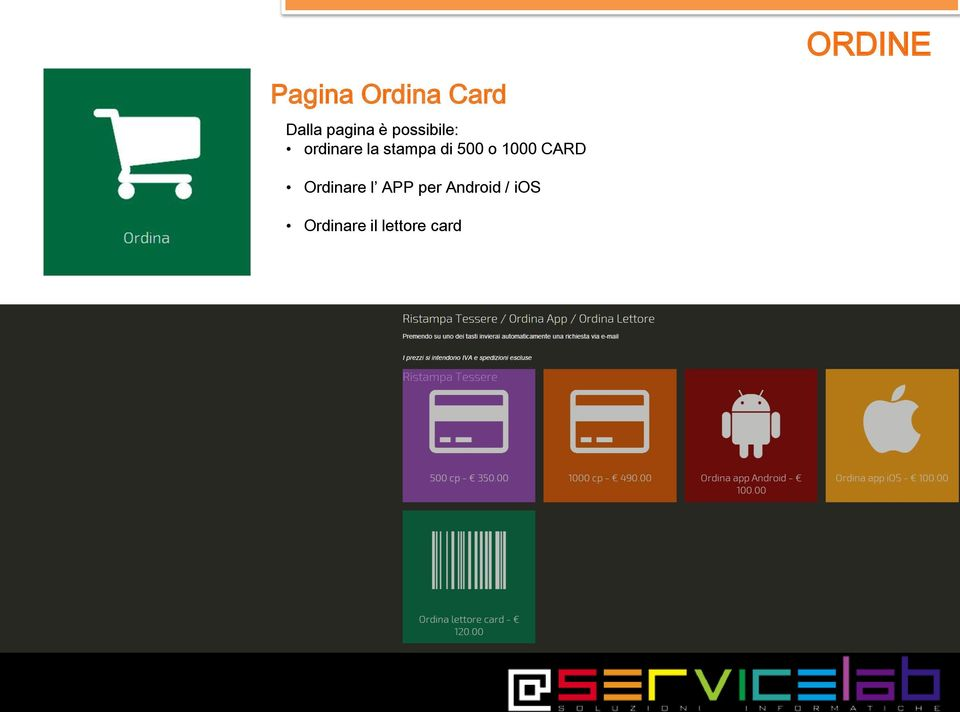 o 1000 CARD ORDINE Ordinare l APP