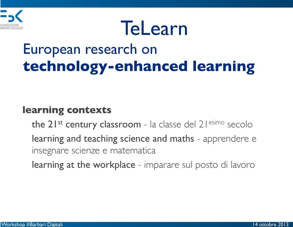 learning and teaching science and maths - apprendere e insegnare