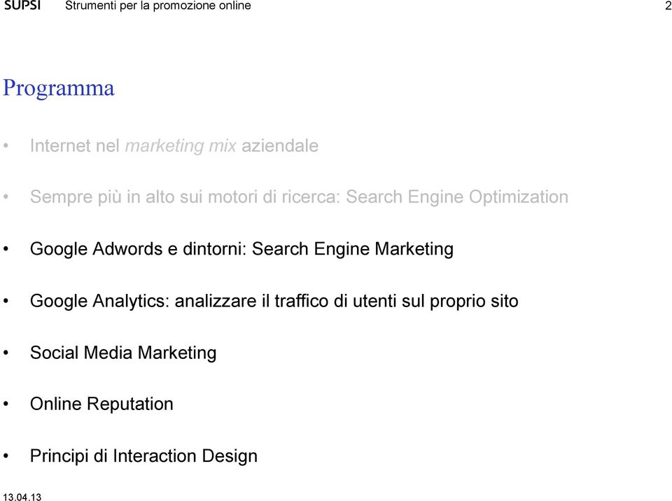Search Engine Marketing Google Analytics: analizzare il traffico di utenti