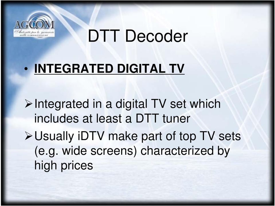 DTT tuner Usually idtv make part of top TV