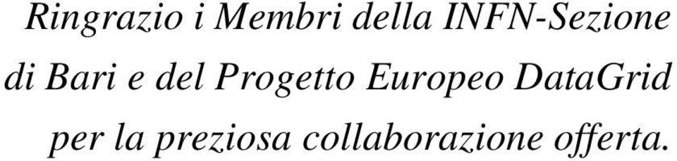 Progetto Europeo DataGrid per