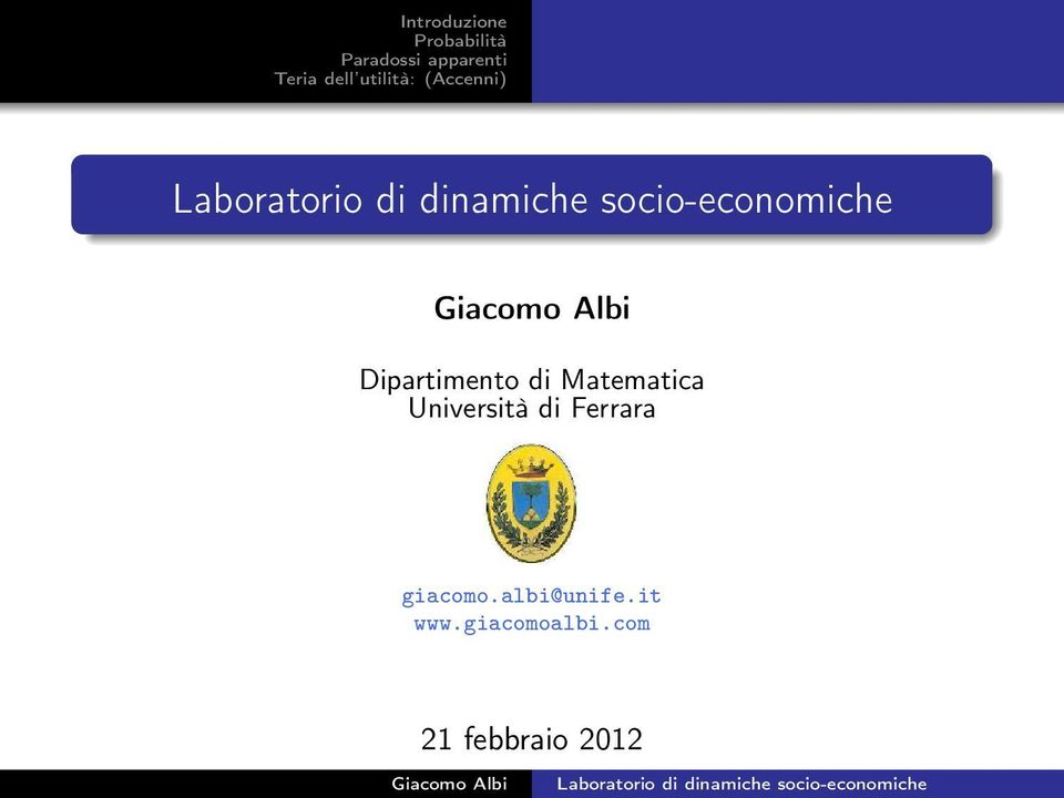 giacomo.albi@unife.it www.