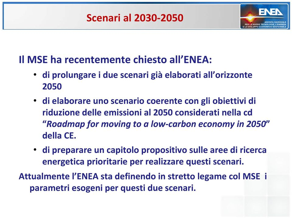 to a low carbon economy in 2050 della CE.