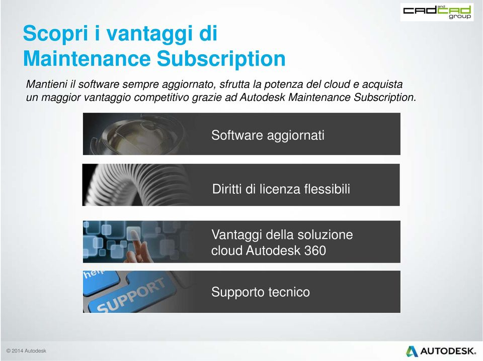 competitivo grazie ad Autodesk Maintenance Subscription.