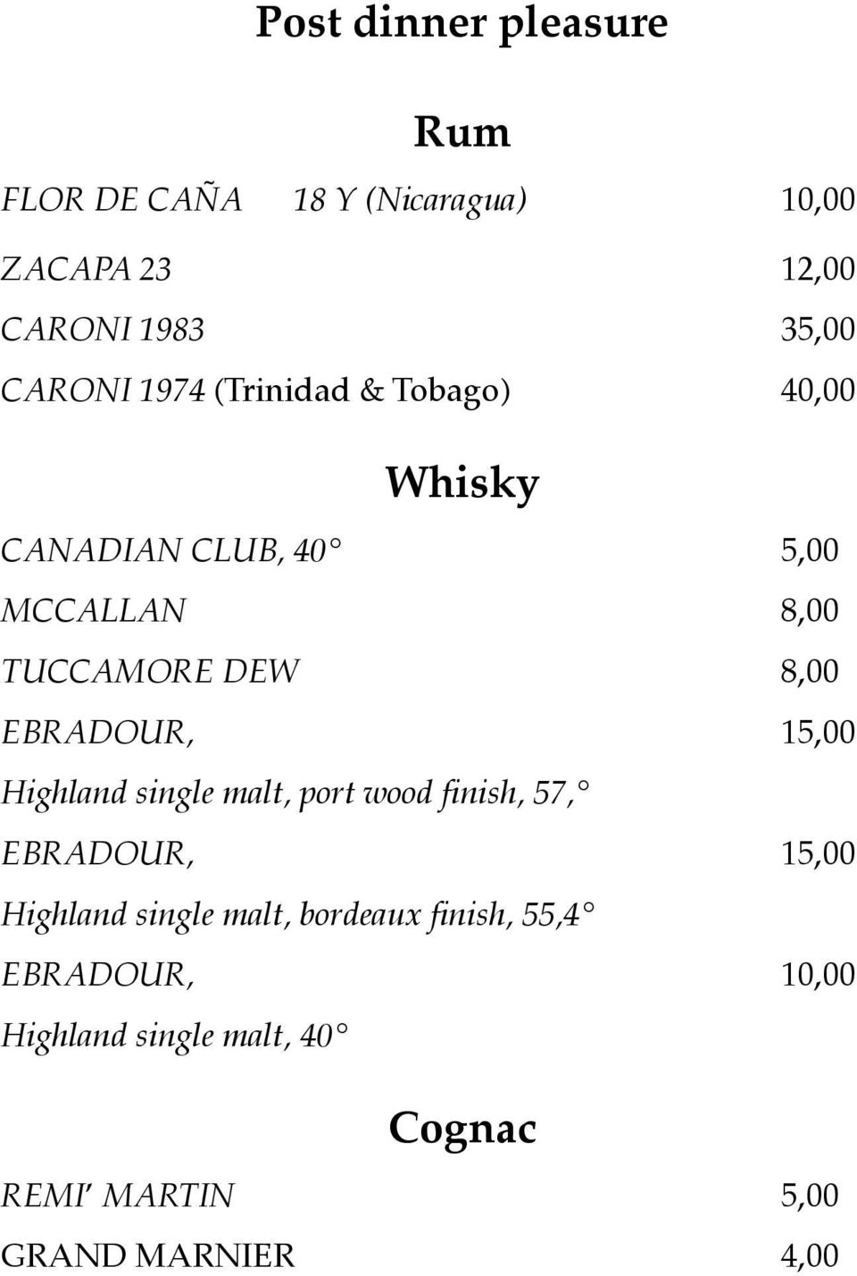 8,00 EBRADOUR, 15,00 Highland single malt, port wood finish, 57, EBRADOUR, 15,00 Highland single