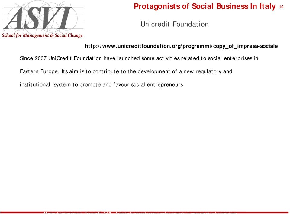 some activities related to social enterprises in Eastern Europe.