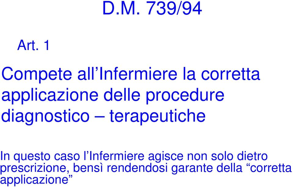 procedure diagnostico terapeutiche In questo caso l