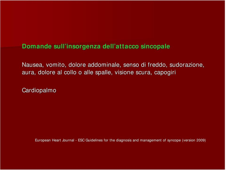 spalle, visione scura, capogiri Cardiopalmo European Heart Journal -