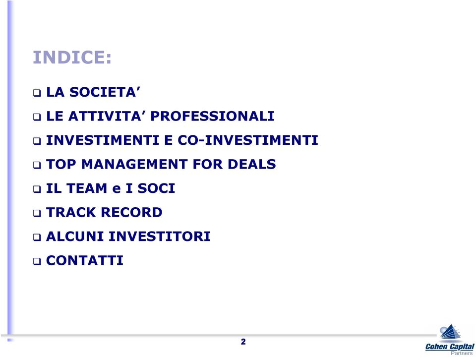 CO-INVESTIMENTI TOP MANAGEMENT FOR