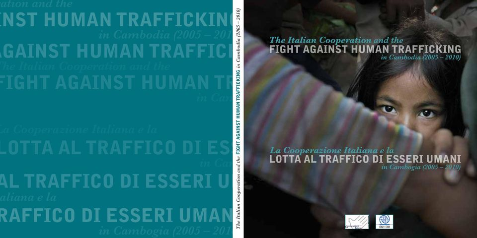 Cooperation and the IGHT AGAINST HUMAN TRAFFICKING OTTA AL TRAFFICO DI ESSERI UMANI